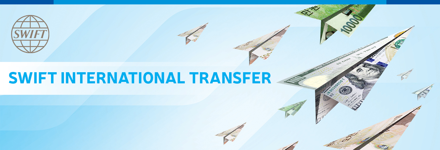 International transfer - SWIFT International Transfer